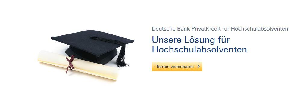 Akademikerkredit der Deutschen Bank