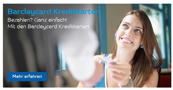 Verschiedene Barclaycards testen!